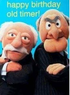 The Best Happy Birthday Memes - Happy Birthday Funny - Funny Birthday meme - - Happy Birthday from.Statler and Waldorf The post The Best Happy Birthday Memes appeared first on Gag Dad. Birthday Blessings, Birthday Wishes Funny, Happy Birthday Meme, Happy Birthday Pictures, Happy Birthday Messages, Happy Birthday Greetings, Birthday Love, Happy Birthday Old Friend, Happy Birthday Funny Humorous