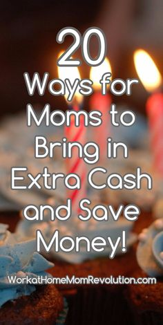 20 Ways for Moms to Bring in Extra Cash and Save Money! List of 20 ways for you to bring in and save money! Everyone needs a side hustle!