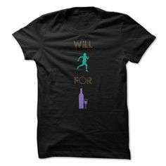 Will Run For Wine T Shirts, Hoodie. Shopping Online Now ==► https://www.sunfrog.com/Funny/Will-Run-For-Wine-Funny-Shirt-.html?41382