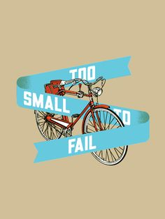 Too Small to Fail by Aesthetic Apparatus (SOLD OUT)