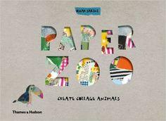 Paper Zoo: Create Collage Animals: Amazon.co.uk: Oscar Sabini: 9780500650509: Books
