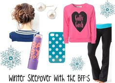 """""""Winter Sleepover with the BFF's"""" by kjbean13 ❤ liked on Polyvore"""