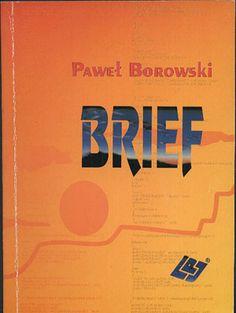Brief, Paweł Borowski, PLJ, 1993, http://www.antykwariat.nepo.pl/brief-pawel-borowski-p-12918.html