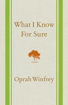Oprah Winfrey's legendary career spans decades, and in that time, she's learned so much about being successful. She's been sharing her findings for quite a while in O Magazine, but now you can read a collection of the best and most inspiring entries in her new book, What I Know For Sure. Out Sept. 2