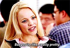 Pin for Later: How to Navigate Your Gym's Social Scene, as Told in Mean Girls GIFs Give a compliment.