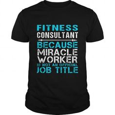FITNESS CONSULTANT Because FREAKIN Miracle Worker Isn
