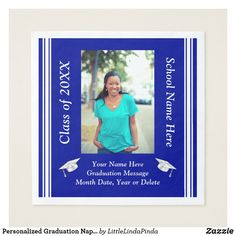 Shop Personalized Graduation Napkins, Your Photo, Text Napkins created by LittleLindaPinda. Personalize it with photos & text or purchase as is! Graduation Party Supplies, Graduation Decorations, Graduation Invitations, Personalized Graduation Gifts, School Colors, Your Photos, Napkins, Blue And White, Messages