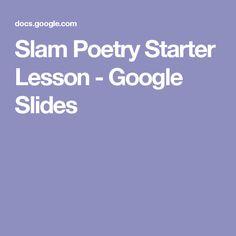 Slam Poetry Starter Lesson - Google Slides