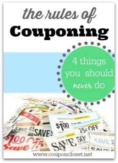 Rules of Couponing – 4 things you should never do Rules of Couponing - check out these tips to make sure you are using coupons correctly so you can maximize your savings How To Start Couponing, Couponing For Beginners, Couponing 101, Extreme Couponing, Ways To Save Money, Money Tips, Money Saving Tips, Money Savers, Financial Tips