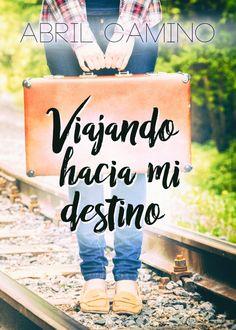 Viajando hacia mi destino.