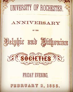 In five students from Madison University (today Colgate University) formed the Delphic Society at the University of Rochester. University Of Rochester, Sigma Tau, Fraternity, Students
