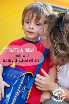 First Day of School Fears: 10 Crafts And Ideas To Curb Separation Anxiety