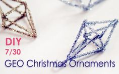 DIY GEO Christmas Ornaments from Pipe Cleaners