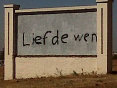 Seen on a wall in Centurion, South Africa, meaning 'Love wins' South Africa, Corner, Street, Wall, Walls, Walkway