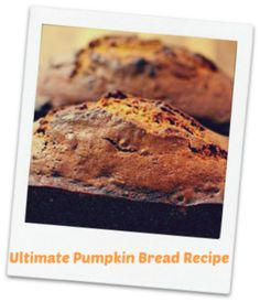 Pumpkin Bread recipe that will make you famous in the family this fall or #thanksgiving