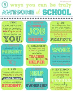 9 Ways You Can Be Truly Awesome at School – a free printable. Great tips for students!