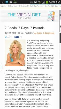 http://blogs.prevention.com/the-virgin-diet/2013/01/22/7-foods-7-days-7-pounds/