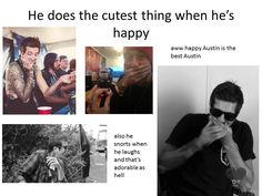 Austin Carlile c: probably one of the only people that snort when they laugh and make it cute