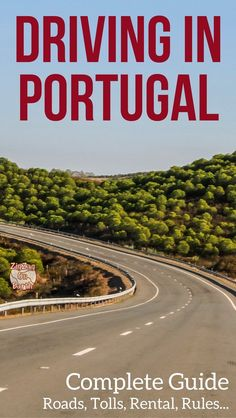 Portugal Travel Guide - your complete guide to driving in Portugal - renting a car, rules, license, parking, speed limits, Portugal road signs... | Portugal itinerary | Portugal things to do