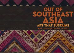 Textile Museum exhibition: Out of Southeast Asia