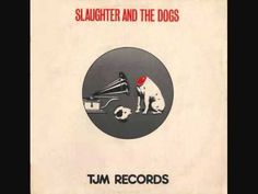 Slaughter And The Dogs - It's Allright