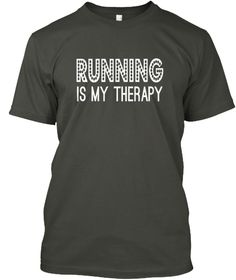 Running Is My Therapy Smoke Gray T-Shirt Front