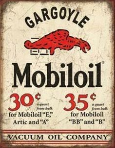 Old Time Oil Business | Mobil Oil Company Old Time Tin Sign Gas Filling Station Pump Ad ro ...