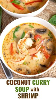This Coconut Curry Soup is infused with ginger, garlic, red curry paste and coconut milk. Loaded with succulent shrimp and vegetables, this tasty Thai soup is easy to make and ready in under 30 minutes! easy shrimp Coconut Curry Soup with Shrimp Seafood Soup Recipes, Dinner Recipes, Shrimp Recipes, Seafood Stew, Dessert Recipes, Sopas Light, Thai Soup, Thai Shrimp Soup, Thai Red Curry Soup