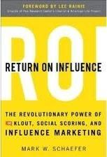 Return on Investment Book - Does Your Klout Score Determine Your Value?  article on Klout and Influence