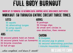 Full Body Burnout Workout. I love calisthenics! This workout is especially awesome because each circuit utilizes the muscles from the previous one, so they keep working.