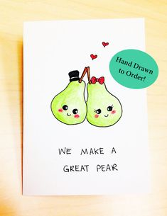 Wedding anniversary card for husband, funny anniversary card for wife, cute anniversary card, funny love card funny, great pear pun card Cute Puns, Funny Puns, Funny Love Cards, Cute Cards, Funny Greeting Cards, Boyfriend Humor, Boyfriend Card, Boyfriend Girlfriend, Cute Notes For Boyfriend