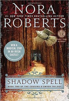 Redheaded Reviews: Shadow Spell: Book Two of the Cousins O'Dwyer Tril...