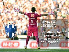 ¡Inicia la Leyenda!  Jonathan Orozco el portero con más minutos en #Rayados.    ¡RePin Rayado!