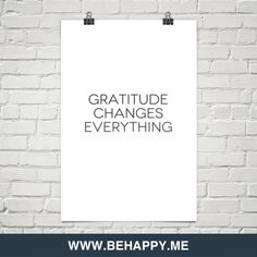 Gratitude changes everything #210839