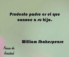 Frases de amor para el dia del padre de William Shakespeare