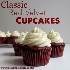 Classic Red Velvet Cupcake Recipe - On Sugar Mountain