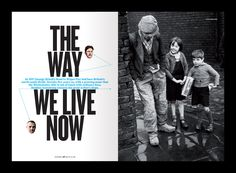 "The Big Issue - ""The Way We Live Now"" #talltype #text-interacting-with-images"