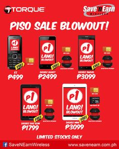 Get your favorite Torque phone, smartphones or tab and Get an amazing freebies for P1.00 only!.   Hurry don't miss out this chance! Limited offer only  #Torque #PisoSale @ #savenearnwireless