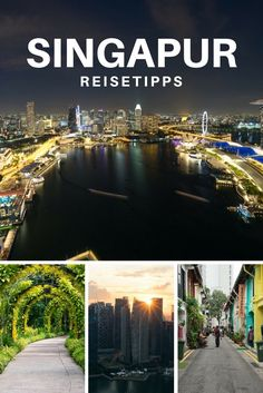 Singapur Tipps - Die tollsten Sehenswürdigkeiten & Reisetipps