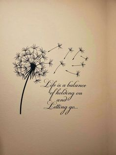Moon Quotes Discover Dandelion Wall Decal Quote Life Is A Balance Holding On Letting Go- Inspirational Quote Wall Art Vinyl Lettering Bedroom Flower Decor Dandelion Quotes, Dandelion Wall Decal, Dandelion Pictures, Wisdom Quotes, Words Quotes, Life Quotes, Sayings, Moon Quotes, Peace Quotes