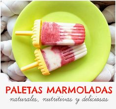 Paletas %100 naturales con sólo 3 ingredientes   #Artividades