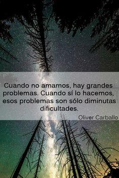 #Frase de #Olivercarballo #Amor #Frases