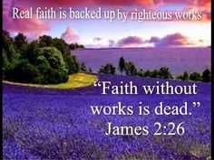 James 2:26 . God reads HEARTS, attitudes, motives. We MUST have faith in him and his Son, and along with our faith we must SHOW that faith through obedience to God, putting his interests first in our lives.