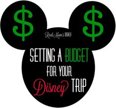 Setting a Budget for Your Disney Trip