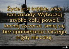 Zycie jest krótkie... Peace And Love, It Hurts, Poems, Good Things, Humor, This Or That Questions, Quotes, Image, Quotation