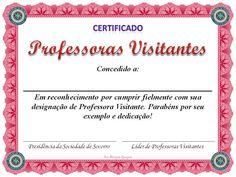As Tontas Vão Ao Céu: Certificado - Professoras Visitantes (Sociedade de...