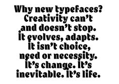 Why new typefaces?