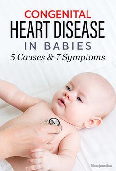 Congenital Heart Disease In Babies – 5 Causes & 7 Symptoms You Should Be Aware Of