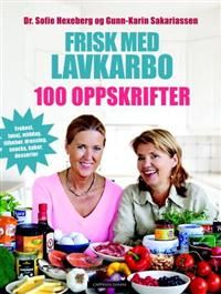 Frisk med lavkarbo; 100 oppskrifter