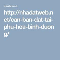 http://nhadatweb.net/can-ban-dat-tai-phu-hoa-binh-duong/